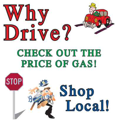 Why Drive? Shop Local!