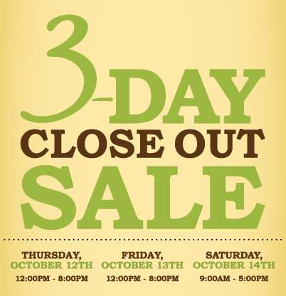 Store Closing 3 Day Sale!
