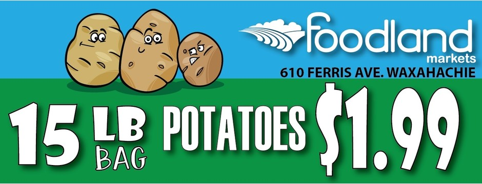 15 lb bag of potatoes for $1.99