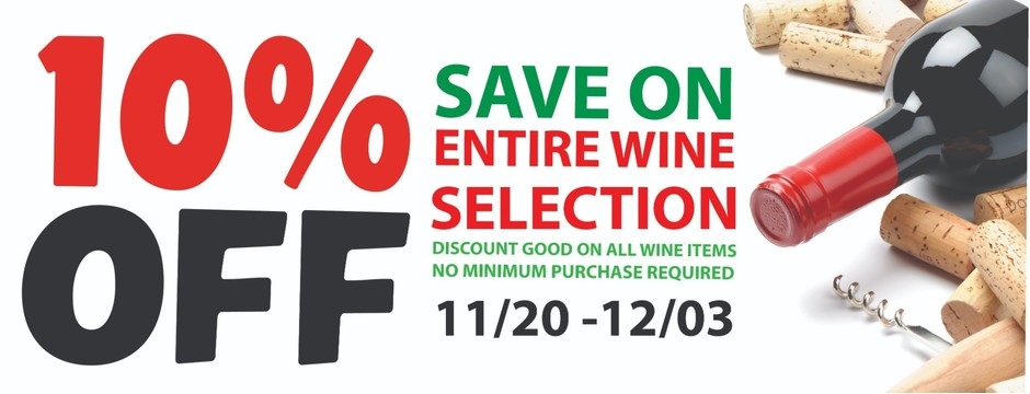 10% off entire wine selection 11/20 - 12/3