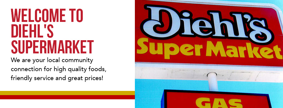 Welcome to Diehl's Supermarket