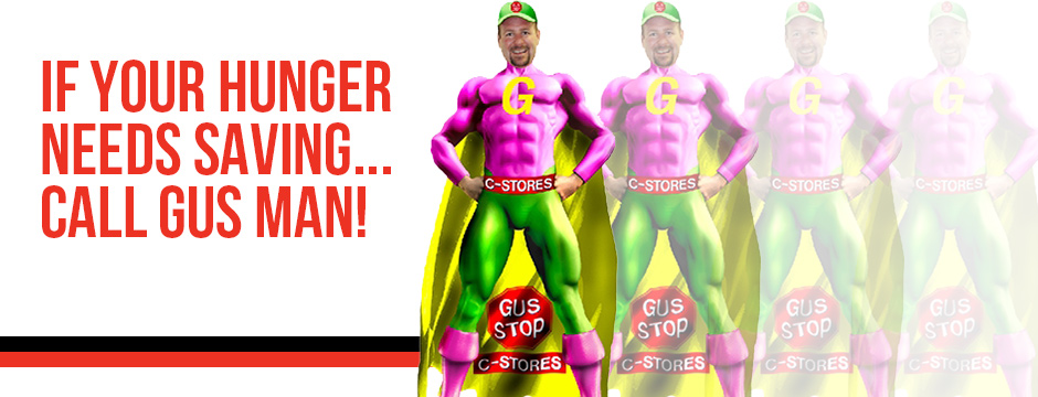 If your hunger needs saving... call Gus Man!