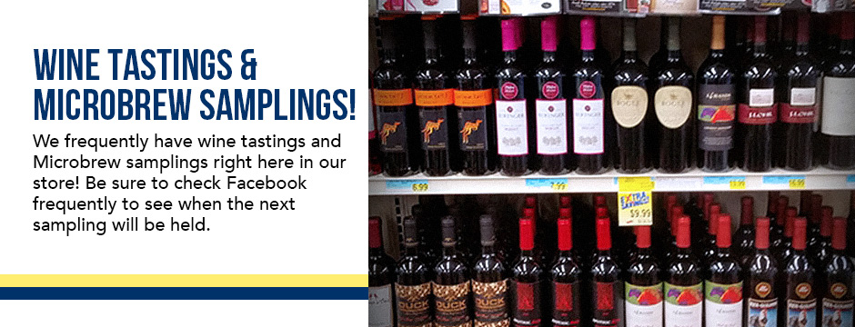 Wine Tastings & Microbrew Samplings!