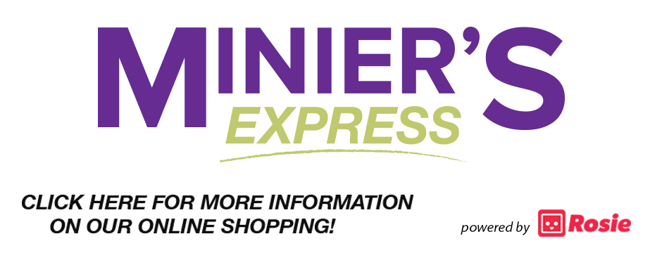 INTRODUCING MINIER'S EXPRESS ONLINE SHOPPING!