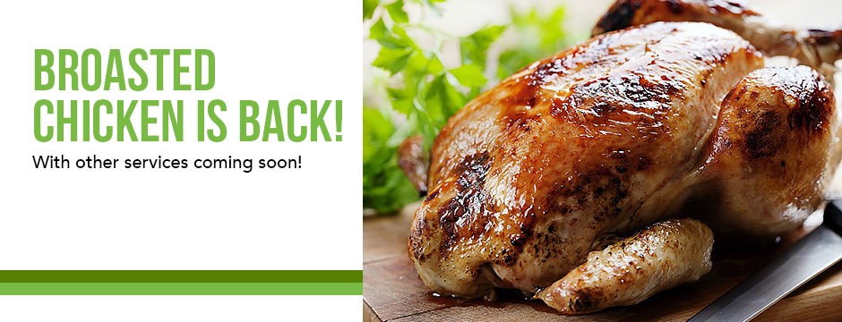 Broasted Chicken Is Back!