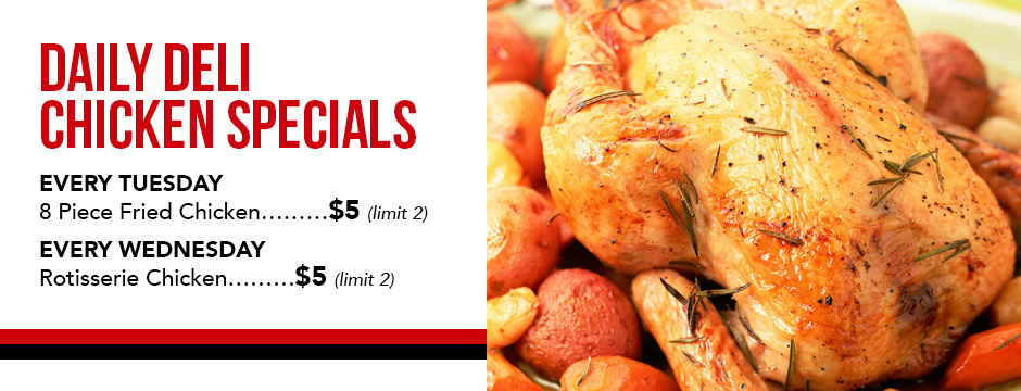 Deli Chicken Specials!
