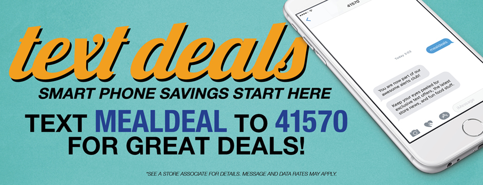 Sign Up For Our Text Deals